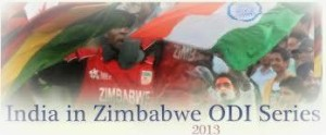 India - Zimbabwe One Day Series 2013